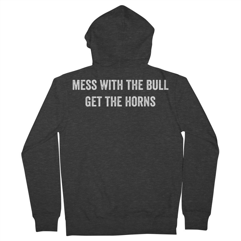 Mess With The Bull Women's French Terry Zip-Up Hoody by CrossFit Durham