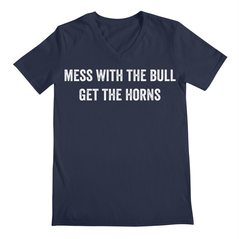 Mess With The Bull Men's Regular V-Neck by CrossFit Durham