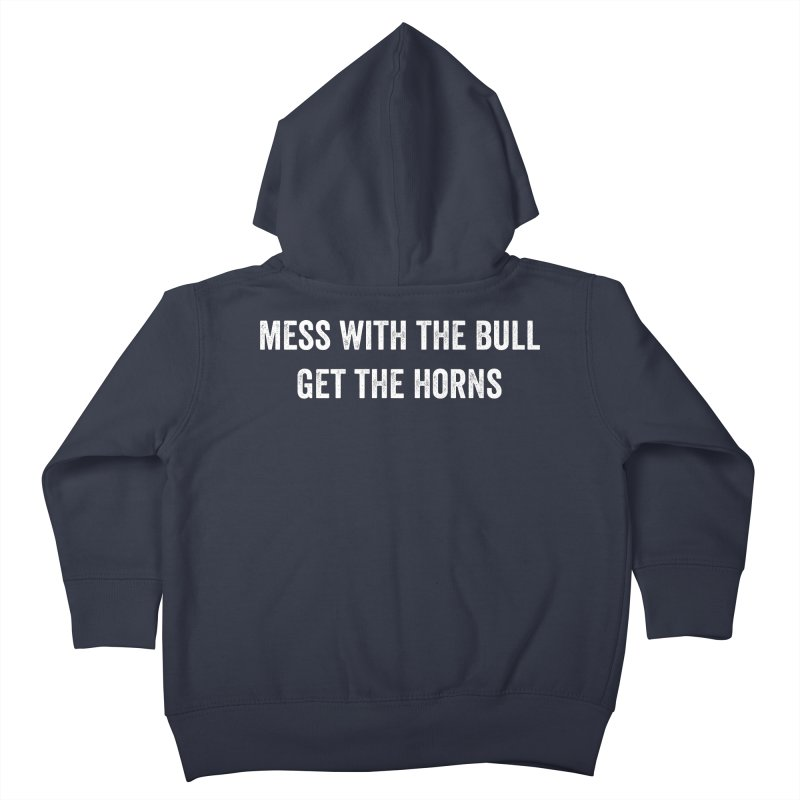 Mess With The Bull Kids Toddler Zip-Up Hoody by CrossFit Durham