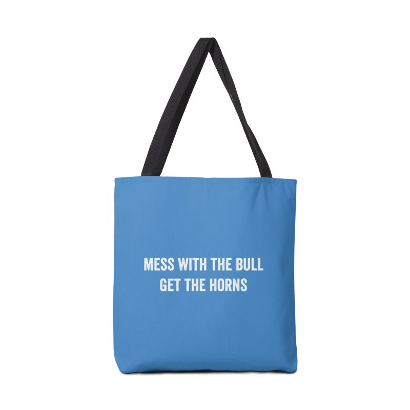 Mess With The Bull Accessories Tote Bag Bag by CrossFit Durham