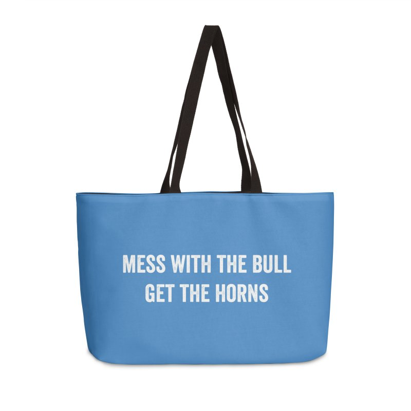Mess With The Bull Accessories Weekender Bag Bag by CrossFit Durham