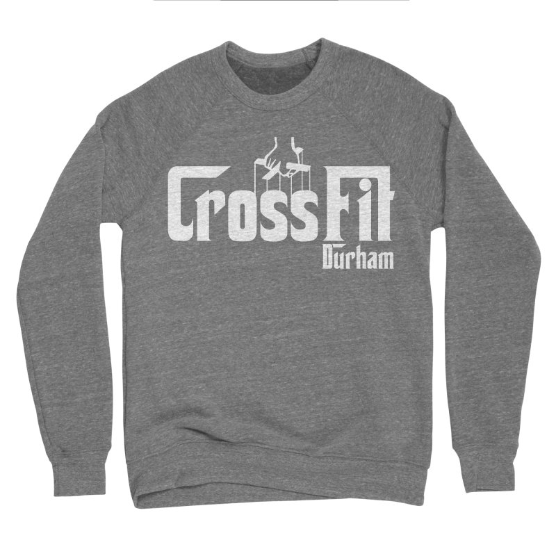 Godfather Women's Sponge Fleece Sweatshirt by CrossFit Durham