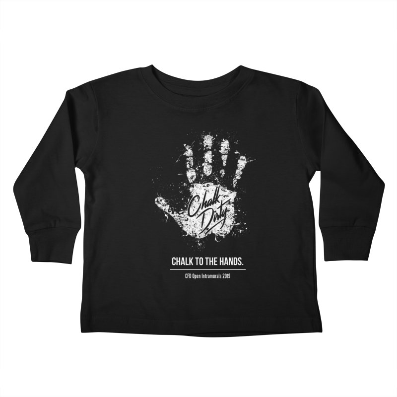 Chalk Dirty (2019 CFD Intrmurals) Kids Toddler Longsleeve T-Shirt by CrossFit Durham