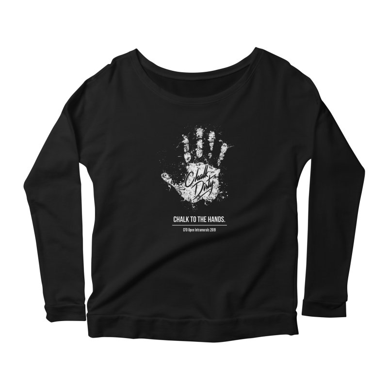 Chalk Dirty (2019 CFD Intrmurals) Women's Scoop Neck Longsleeve T-Shirt by CrossFit Durham