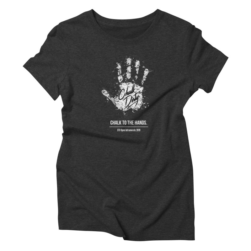 Chalk Dirty (2019 CFD Intrmurals) Women's Triblend T-Shirt by CrossFit Durham
