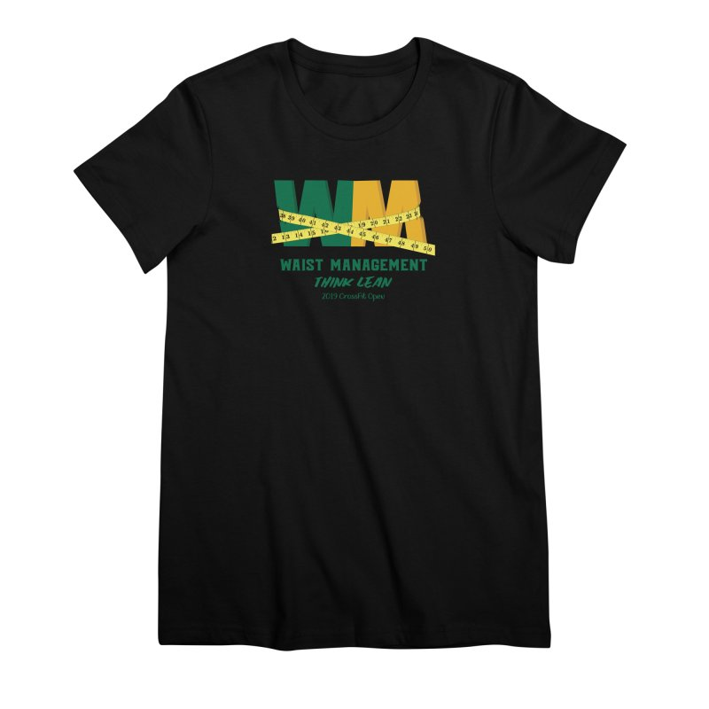 Waist Management (CFD Intramurals 2019) Women's Premium T-Shirt by CrossFit Durham