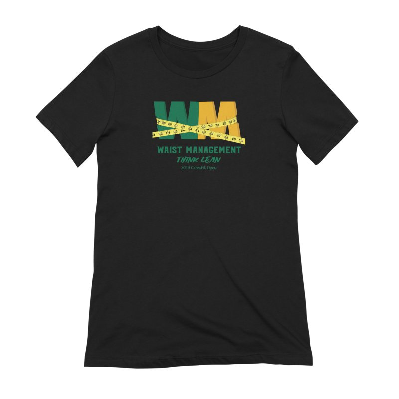 Waist Management (CFD Intramurals 2019) Women's Extra Soft T-Shirt by CrossFit Durham