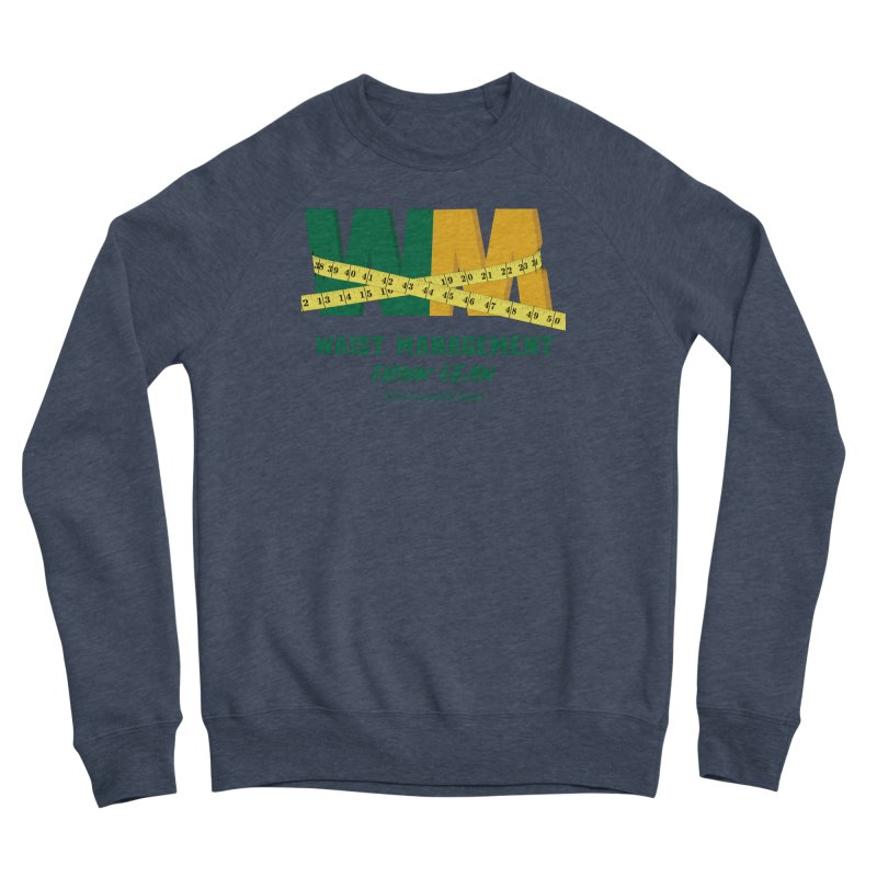 Waist Management (CFD Intramurals 2019) Men's Sponge Fleece Sweatshirt by CrossFit Durham