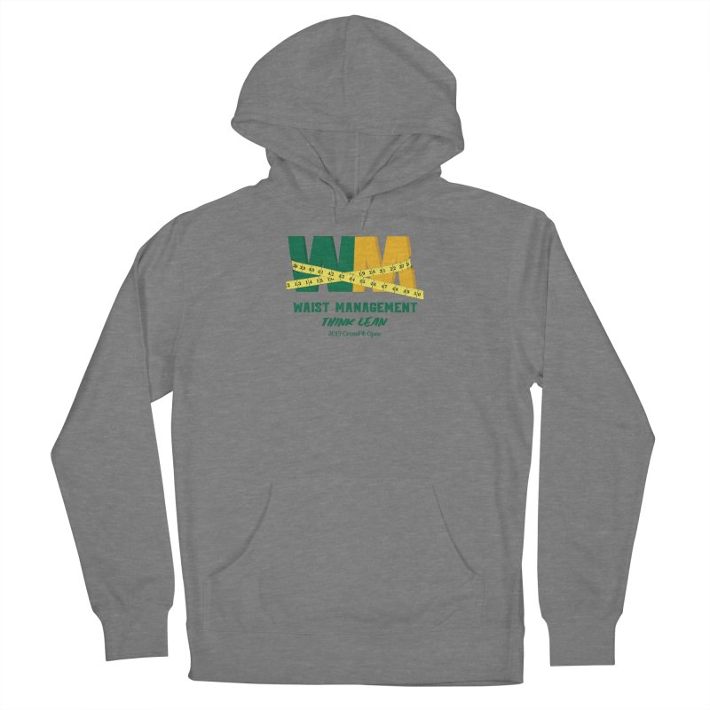 Waist Management (CFD Intramurals 2019) Women's French Terry Pullover Hoody by CrossFit Durham