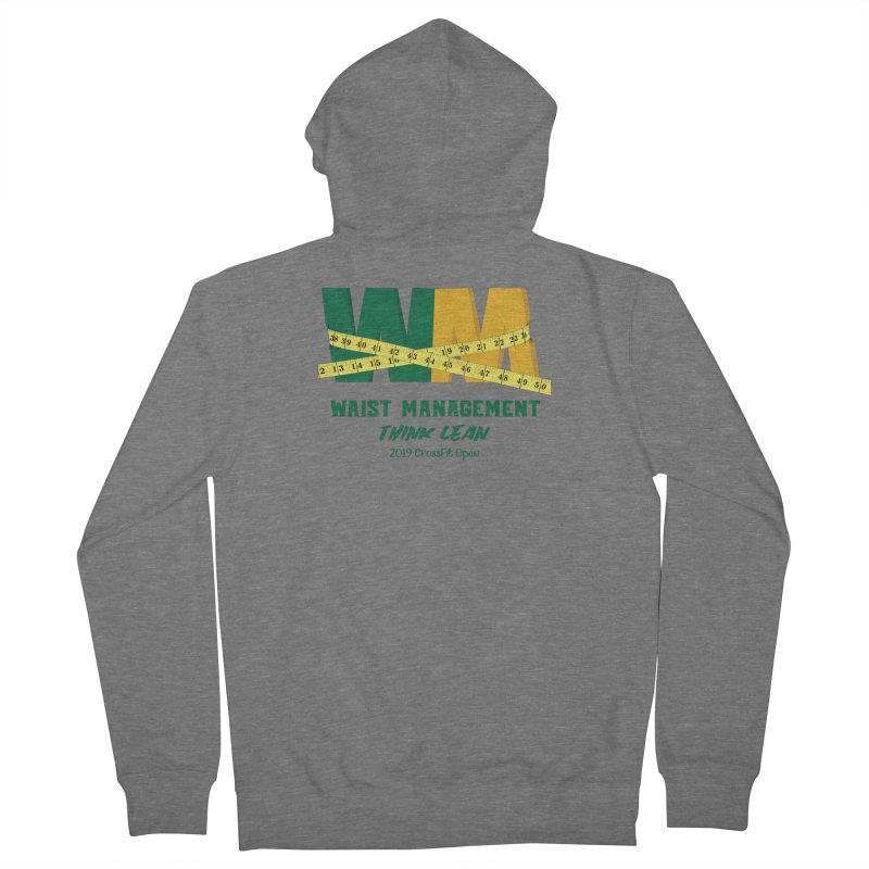 Waist Management (CFD Intramurals 2019) Women's French Terry Zip-Up Hoody by CrossFit Durham