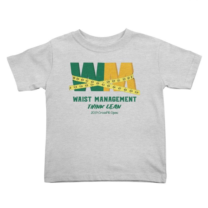 Waist Management (CFD Intramurals 2019) Kids Toddler T-Shirt by CrossFit Durham