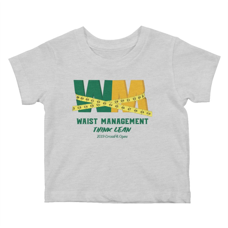 Waist Management (CFD Intramurals 2019) Kids Baby T-Shirt by CrossFit Durham
