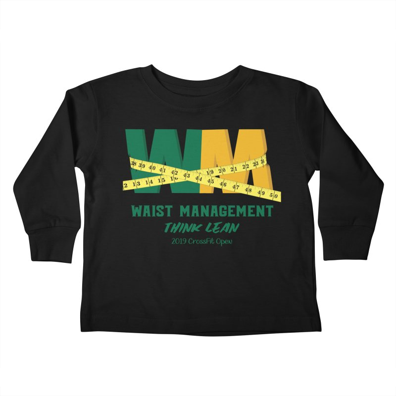 Waist Management (CFD Intramurals 2019) Kids Toddler Longsleeve T-Shirt by CrossFit Durham