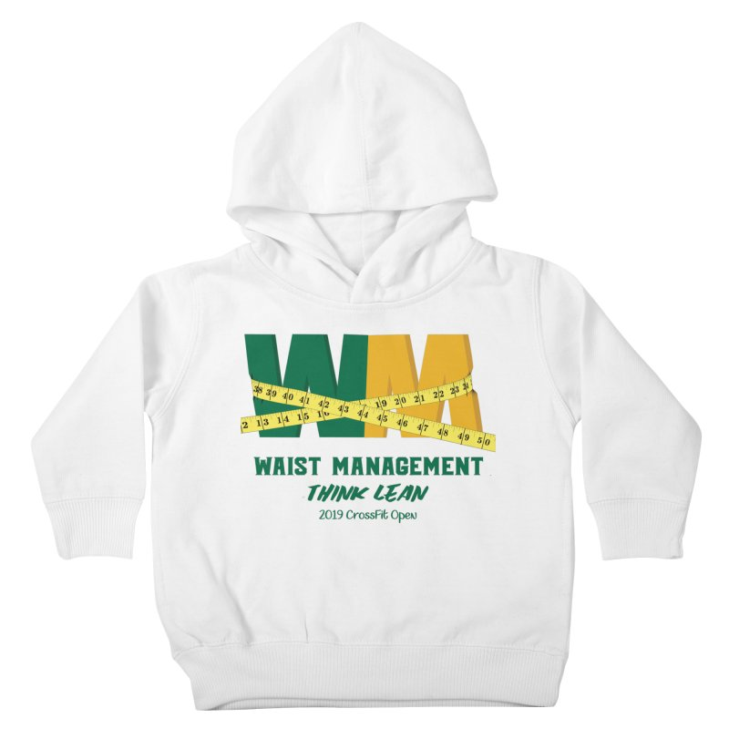 Waist Management (CFD Intramurals 2019) Kids Toddler Pullover Hoody by CrossFit Durham