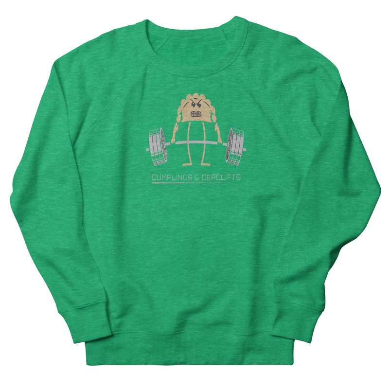 Dumplings and Deadlifts (CFD Intramurals 2019) Women's French Terry Sweatshirt by CrossFit Durham