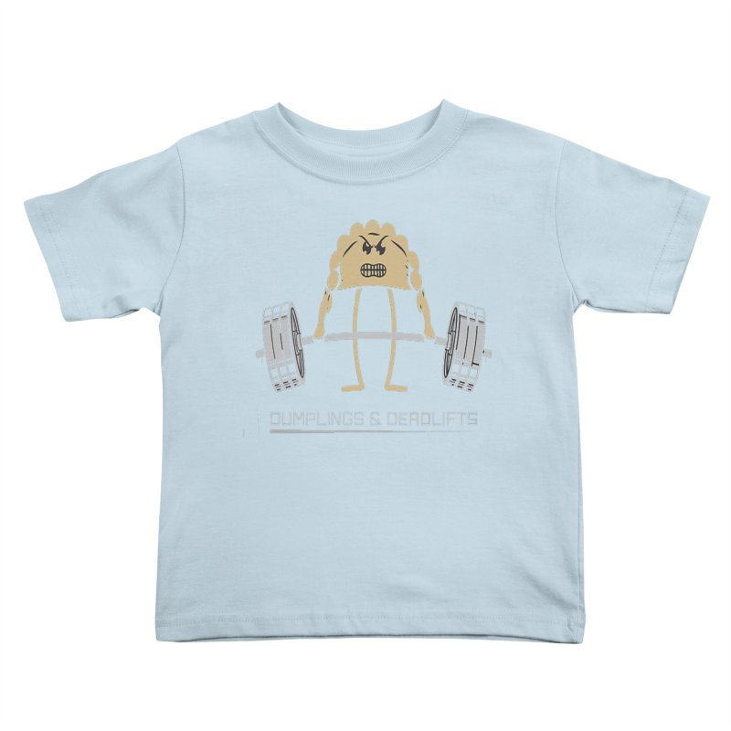 Dumplings and Deadlifts (CFD Intramurals 2019) Kids Toddler T-Shirt by CrossFit Durham