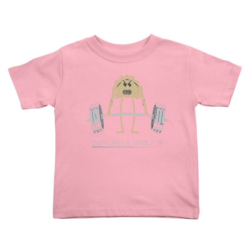 Dumplings and Deadlifts (CFD Intramurals 2019) Kids Toddler T-Shirt by CrossFit Durham
