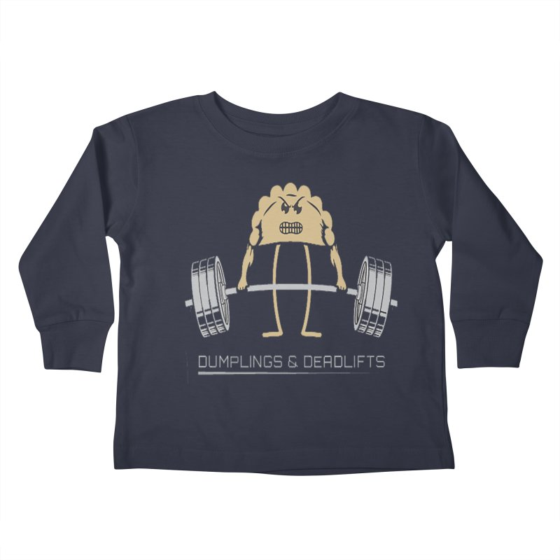 Dumplings and Deadlifts (CFD Intramurals 2019) Kids Toddler Longsleeve T-Shirt by CrossFit Durham