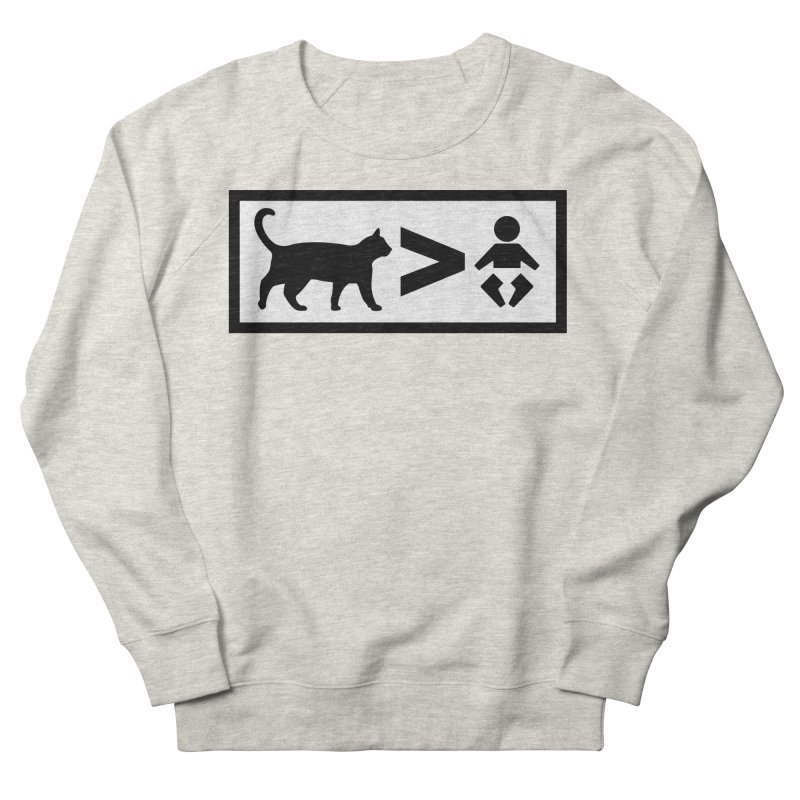 Cats Greater Than Men's French Terry Sweatshirt by CrowActive