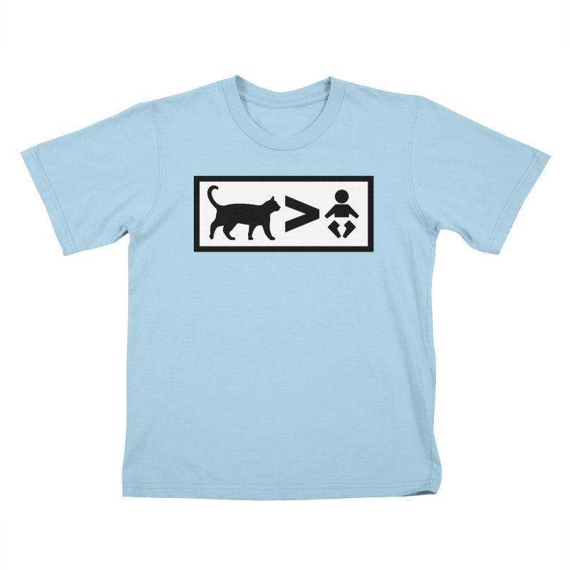 Cats Greater Than Kids T-Shirt by CrowActive