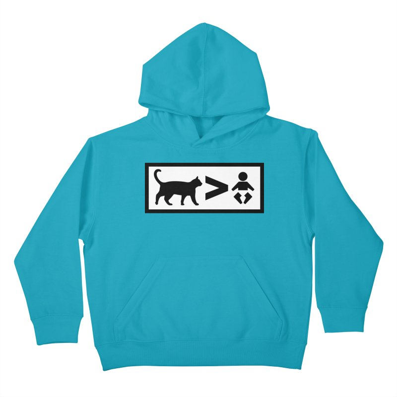 Cats Greater Than Kids Pullover Hoody by CrowActive