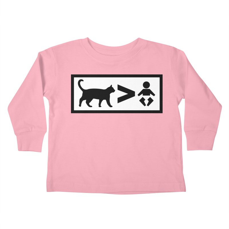 Cats Greater Than Kids Toddler Longsleeve T-Shirt by CrowActive