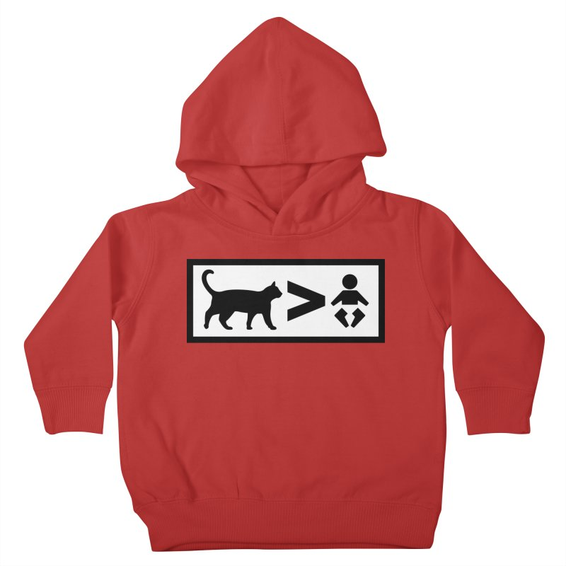 Cats Greater Than Kids Toddler Pullover Hoody by CrowActive