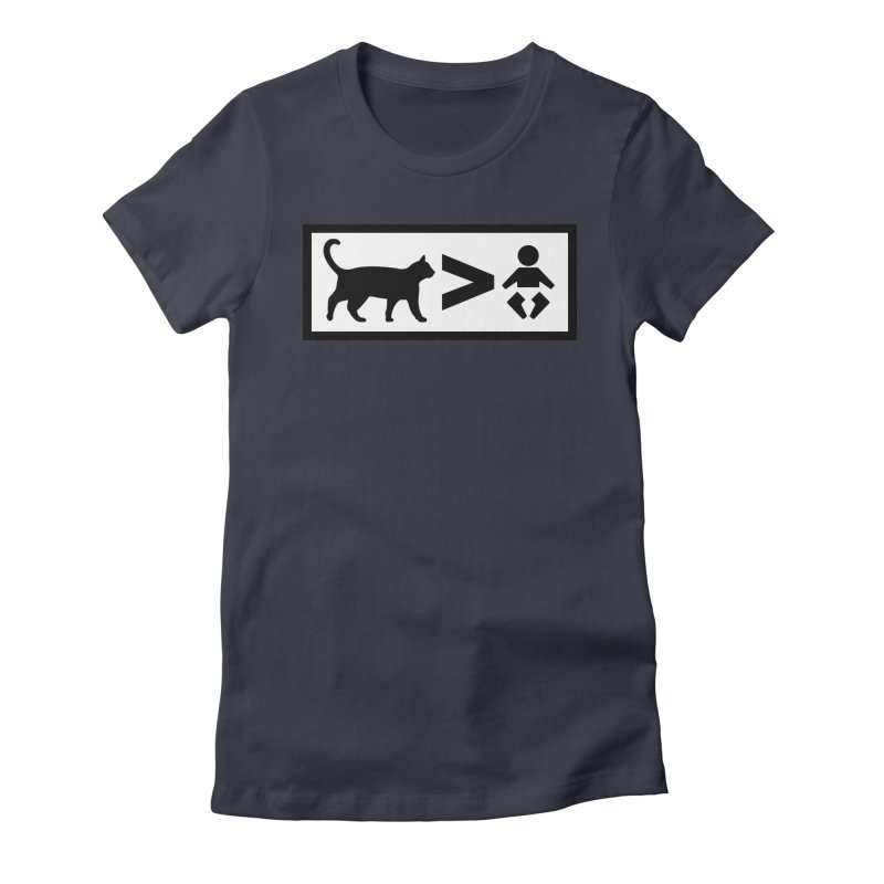 Cats Greater Than Women's Fitted T-Shirt by CrowActive