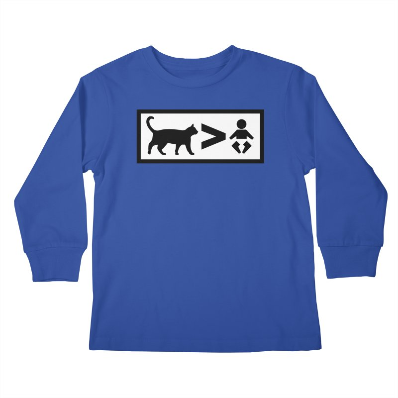 Cats Greater Than Kids Longsleeve T-Shirt by CrowActive