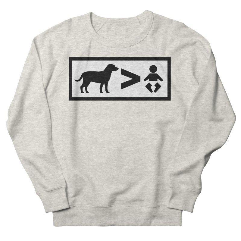 Dogs Greater Than Men's Sweatshirt by CrowActive