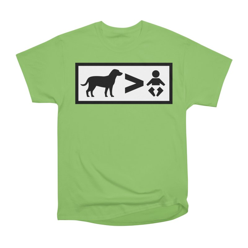 Dogs Greater Than Women's Heavyweight Unisex T-Shirt by CrowActive