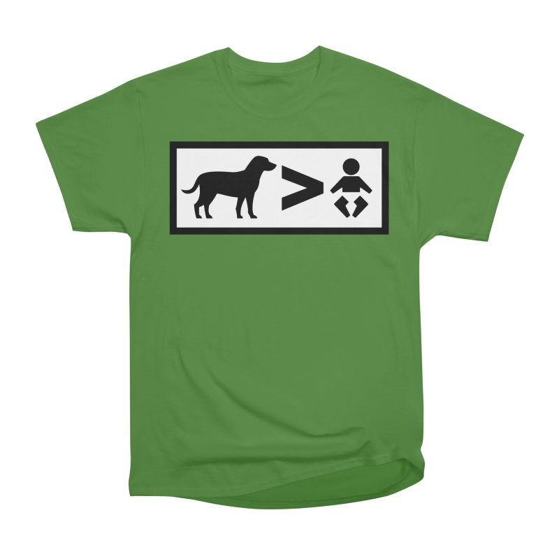 Dogs Greater Than Men's Classic T-Shirt by CrowActive