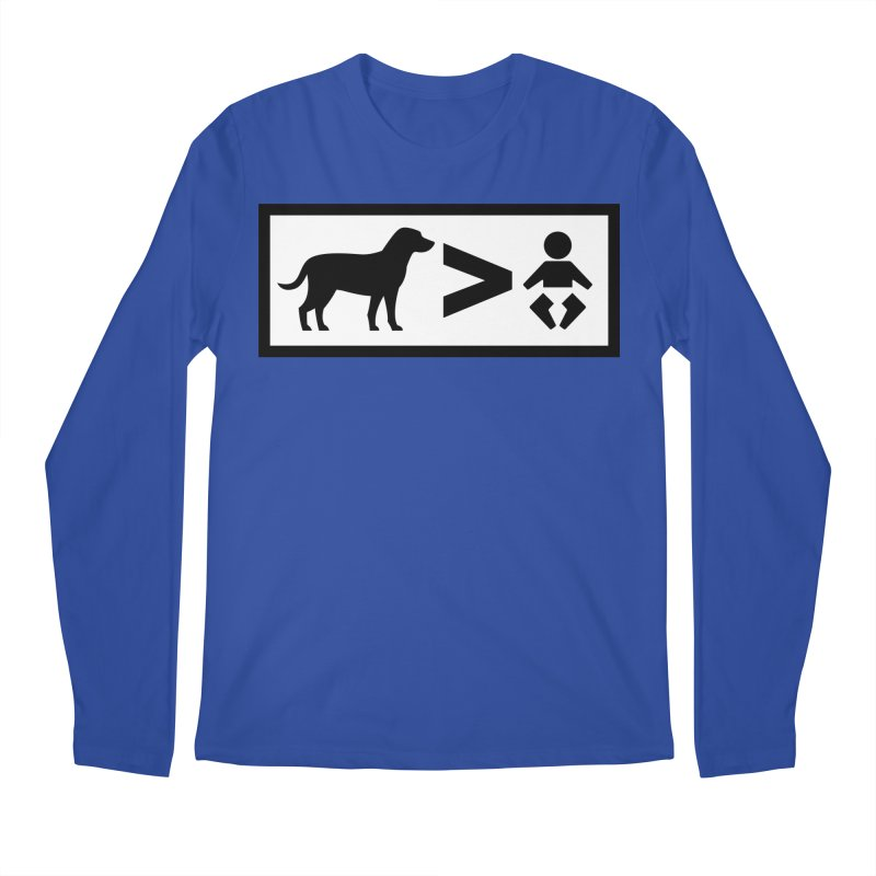 Dogs Greater Than Men's Regular Longsleeve T-Shirt by CrowActive