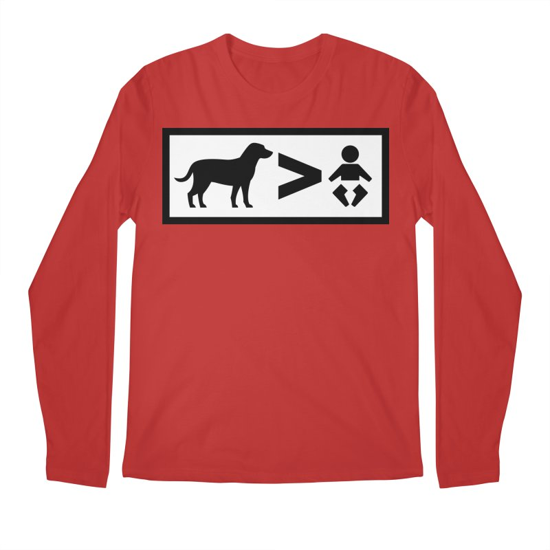 Dogs Greater Than Men's Longsleeve T-Shirt by CrowActive