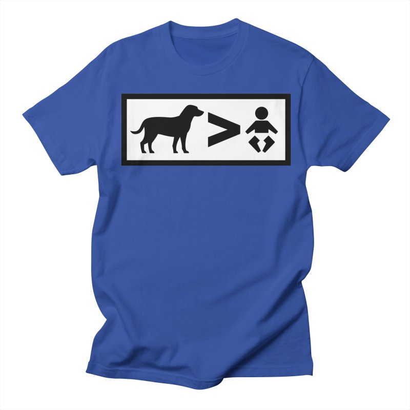 Dogs Greater Than Men's Regular T-Shirt by CrowActive