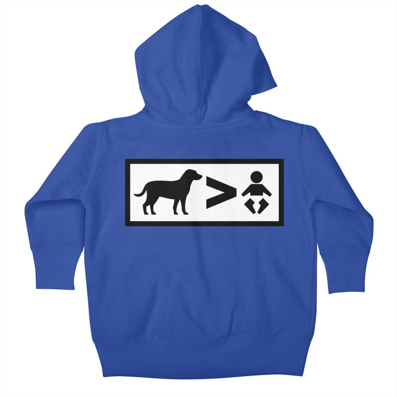 Dogs Greater Than Kids Baby Zip-Up Hoody by CrowActive