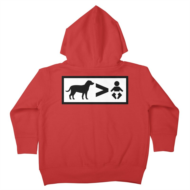 Dogs Greater Than Kids Toddler Zip-Up Hoody by CrowActive