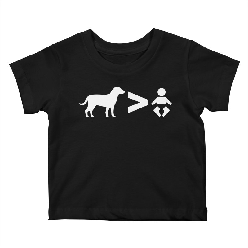 Dogs Greater Than (White) Kids Baby T-Shirt by CrowActive
