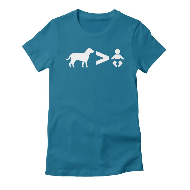 Dogs Greater Than (White) in Women's Fitted T-Shirt Turquoise by CrowActive
