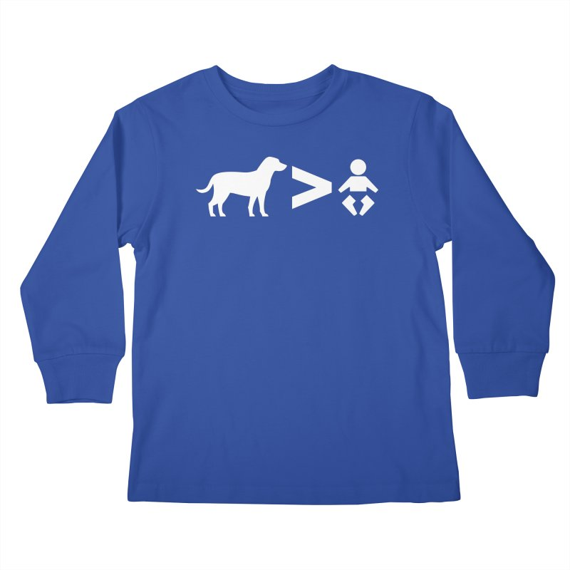 Dogs Greater Than (White) Kids Longsleeve T-Shirt by CrowActive