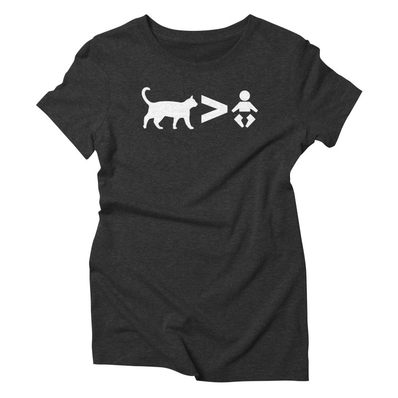 Cats Greater Than (White) Women's Triblend T-Shirt by CrowActive