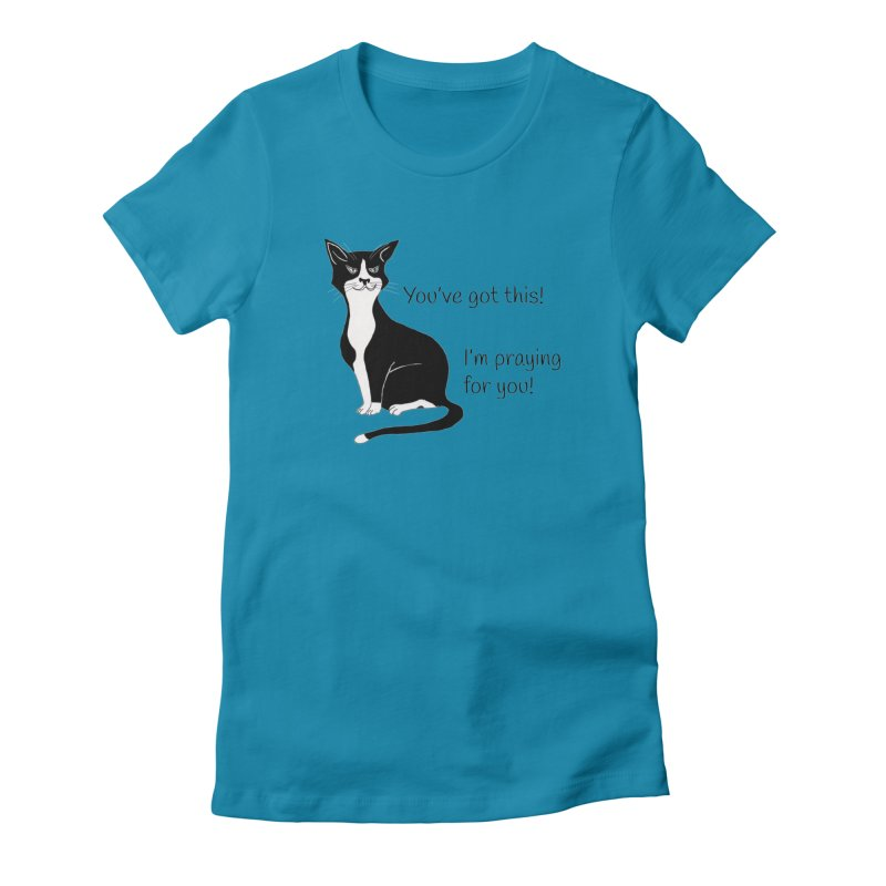 You've Got This! Women's Fitted T-Shirt by CrowActive