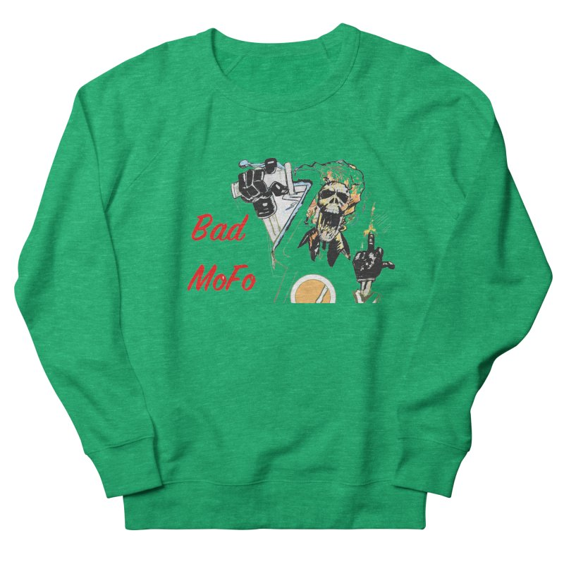 BAD MOFO Women's French Terry Sweatshirt by crowsong's Artist Shop