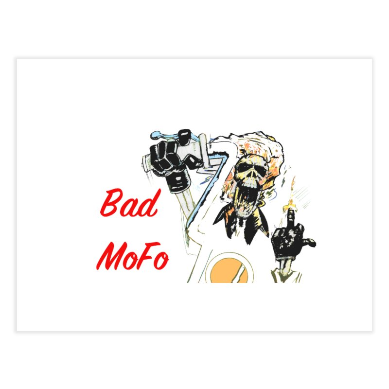 BAD MOFO Home Fine Art Print by crowsong's Artist Shop