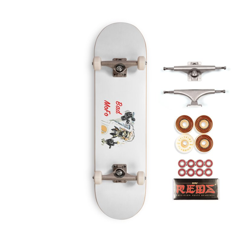 BAD MOFO Accessories Skateboard by crowsong's Artist Shop