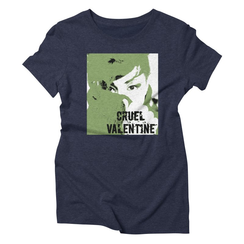 "Cruel Valentine ""Forget Me Not"" in Green Women's Triblend T-Shirt by Cruel Valentine"