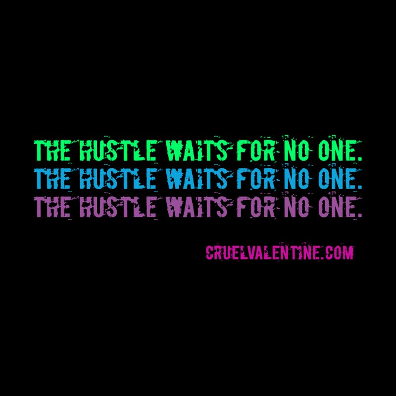 The Hustle Waits for No One - Blue Home Framed Fine Art Print by Cruel Valentine