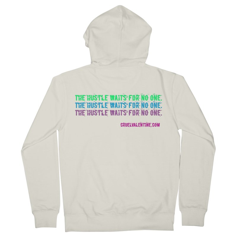 The Hustle Waits for No One - Blue Women's French Terry Zip-Up Hoody by Cruel Valentine
