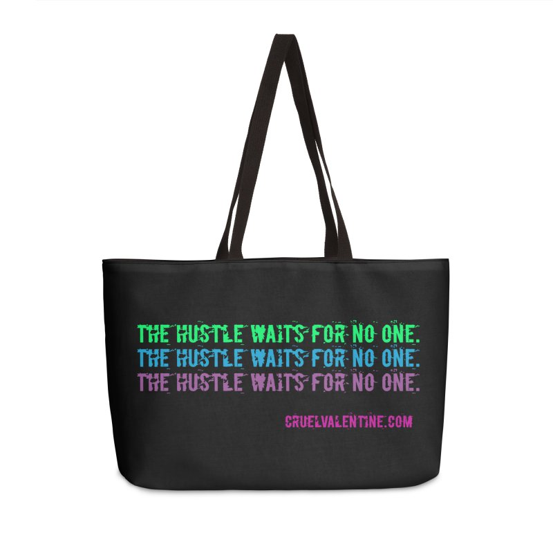 The Hustle Waits for No One - Blue Accessories Weekender Bag Bag by Cruel Valentine