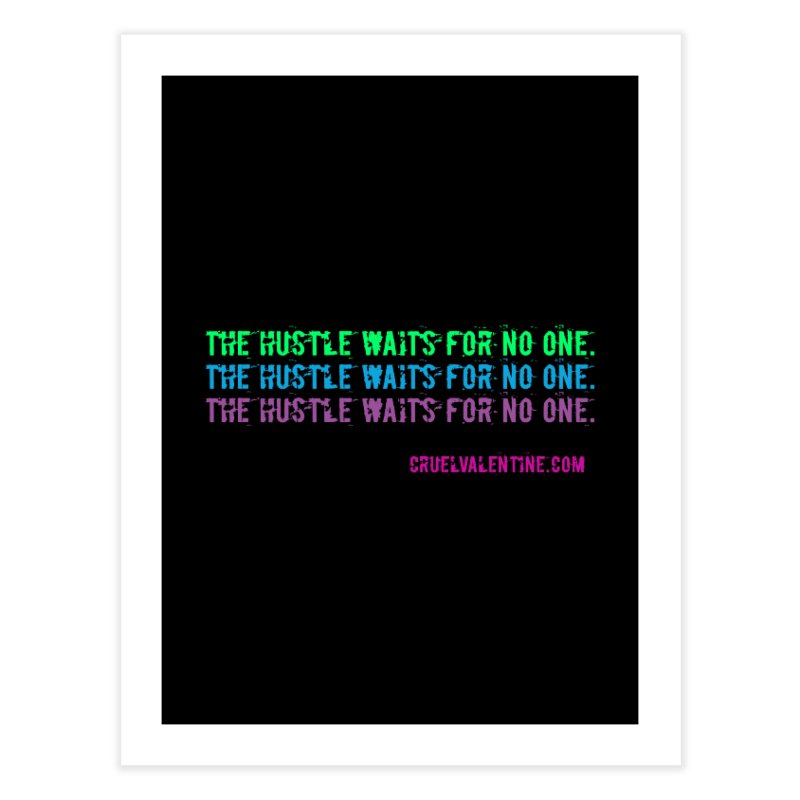 The Hustle Waits for No One - Blue Home Fine Art Print by Cruel Valentine